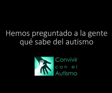 Convivir con el Autismo
