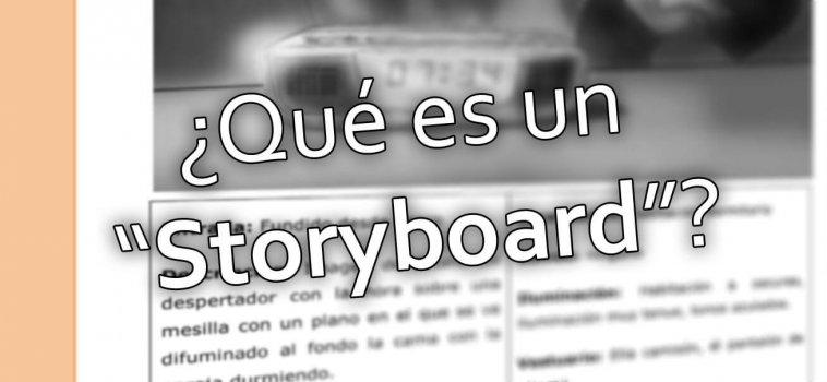 ¿Qué es un Storyboard?